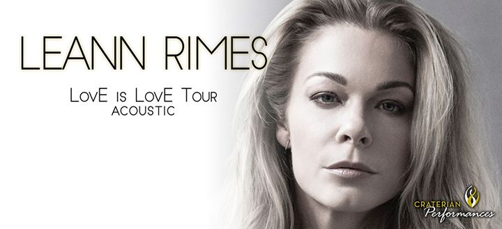 Upcoming Events – LeAnn Rimes LovE is LovE Acoustic Tour at the ...