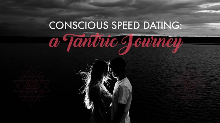tantric speed dating Eventbrite - the tantra institute presents tantra speed date - san diego more than dating - sunday, may 6, 2018 at eve encinitas, encinitas, ca find event and ticket information more than dating - sunday, may 6, 2018 at eve encinitas, encinitas, ca find event and ticket information.